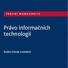 Nová publikace o právu informačních technologií